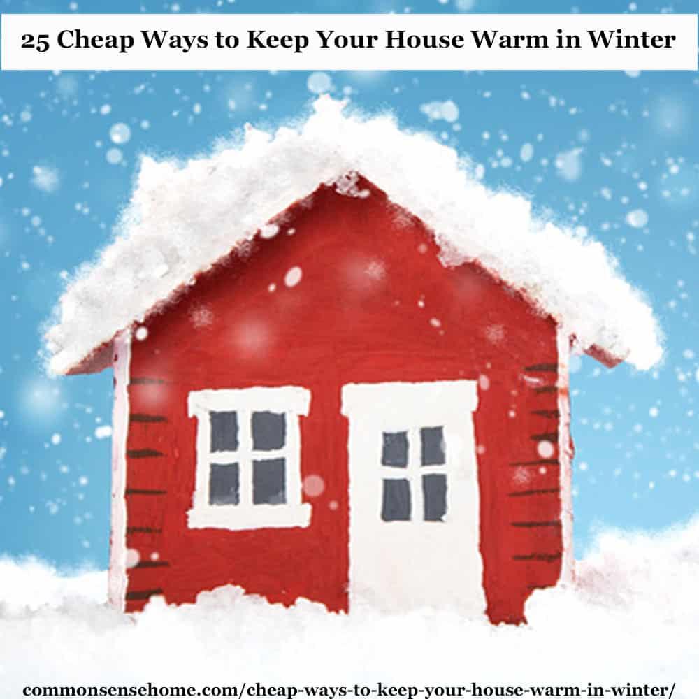 096f0ae46b54f30055867b629d8f0a53 How to Keep Your Home Warm in Winter